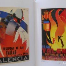 Libros de segunda mano: = LOS CARTELES DE LAS FALLAS EN VALENCIA , AÑOS 1929- 1999 =. Lote 173198703