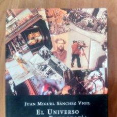 Libros de segunda mano: EL UNIVERSO DE LA FOTOGRAFÍA - SANCHEZ VIGIL- ESPASA- RÚSTICA Y SOLAPAS 1999- 284 PP. Lote 173205578