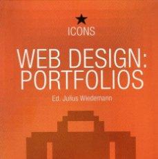 Libros de segunda mano: WEB DESIGN: PORTFOLIOS. ED. JULIUS WIEDEMANN. Lote 173382950
