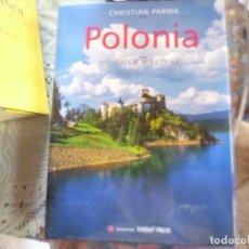 Libros de segunda mano: POLONIA. FOTOS CHRISTIAN PARMA. TEXTO WOJCIECH GIELZYNSKI. Lote 173495447