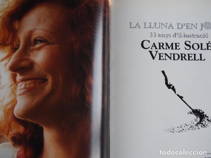 Libros de segunda mano: La lluna den Joan 33 anys dil·lustració Carme Solé Vendrell catalán español francés inglés - Foto 2 - 173521749