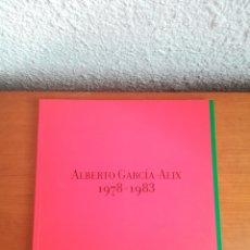 Libros de segunda mano: ALBERTO GARCÍA-ALIX 1978-1983. Lote 173590937