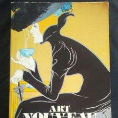 Libros de segunda mano: ART NOUVEAU 1992.LIBRO CATALOGO.MUY RARO.. Lote 173674280