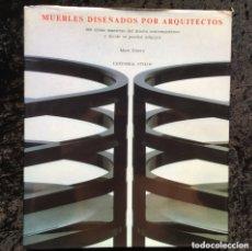Libros de segunda mano: MARK EMERY - MUEBLES DISEÑADOS POR ARQUITECTOS - 500 OBRAS MAESTRAS DEL DISEÑO CONTEMPORÁNEO. Lote 173805282