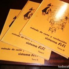 Libros de segunda mano: SISTEMA FELI CURSO DE CORTE Y CONFECCION EN 3 TOMOS. Lote 173874088