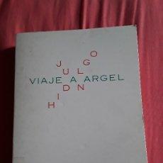 Libros de segunda mano: VIAJE A ARGEL, DE JUAN HIDALGO. FACSIMIL, 1992. EJEMPLAR DE BIBLIOTECA. CANARIAS.. Lote 175231915