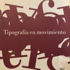 Libros de segunda mano: TIPOGRAFÍA EN MOVIMIENTO - MATT WOOLMAN. Lote 175383982