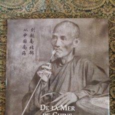 Libros de segunda mano: MUSÉE GEORGES LABIT, TOULOUSE DE LA MER DE LA CHINE AU TONKIN. PHOTOGRAPHS 1886-1904. Lote 175595377