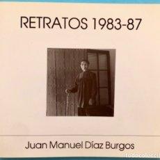 Libros de segunda mano: FOTOGRAFIA- CARTAGENA- MURCIA- JUAN MANUEL DIAZ BURGOS- RETRATOS 1.983- 1.987. Lote 175686697