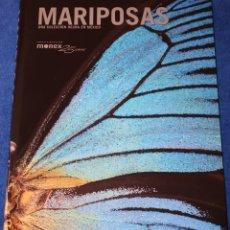 Libros de segunda mano: MARIPOSAS - UNA COLECCIÓN HECHA EN MÉXICO - GISELA SILVA - MONEX (2010). Lote 175751762