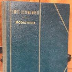 Libros de segunda mano: CORTE SISTEMA MARTI. MODISTERIA. Lote 175853565