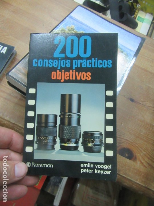 200 CONSEJOS PRÁCTICOS OBJETIVOS, EMILE VOOGEL, PETER KEYZER. L.12331-276 (Libros de Segunda Mano - Bellas artes, ocio y coleccionismo - Diseño y Fotografía)
