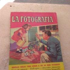 Libros de segunda mano: LIBRO LA FOTOGRAFÍA - JORGE CARRERAS - AÑO 1956 - EDITORIAL BRUGUERA. Lote 176689459