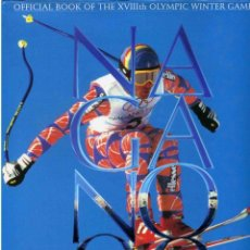Libros de segunda mano: LIBRO - OFFICIAL BOOK OF THE XVIIITH OLYMPIC WINTER GAMES - AUHORIZED BY THE I.O.C. NAGANO 98. Lote 176994620