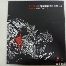 Libros de segunda mano: BILBAO GUGGENHEIM SHANGHAI WORLD EXPO 2010. Lote 177267053