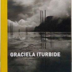 Libri di seconda mano: GRACIELA ITURBIDE. FUNDACIÓN MAPFRE, 2009.. Lote 177352960