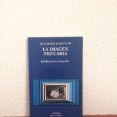 Libros de segunda mano: LA IMAGEN PRECARIA. DEL DISPOSITIVO FOTOGRÁFICO - JEAN-MARIE SCHAEFFER - CÁTEDRA. Lote 177402330