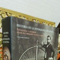 Libros de segunda mano: HISTORIA DE LA FOTOGRAFÍA EN ESPAÑA. FOTOGRAFIA Y SOCIEDAD DESDE SUS ORÍGENES HASTA EL SIGLO XXI. Lote 178164371
