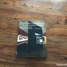 Libros de segunda mano: DISEÑO DE EXPOSICIONES. CONCEPTO, INSTALACIÓN Y MONTAJE. LUIS ALONSO E ISABEL GARCIA, ALIANZA EDIT.. Lote 178892773