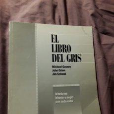 Libros de segunda mano: EL LIBRO DEL GRIS. DISEÑO EN BLANCO Y NEGRO CON ORDENADOR. ACK EDITORES. DIFICIL.. Lote 178907320