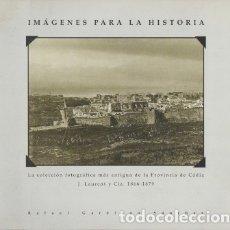 Libros de segunda mano: IMÁGENES PARA LA HISTORIA - SANCHEZ, RAFAEL GAROFANO.- A-CA-2720. Lote 178974696