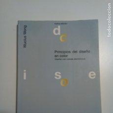 Libros de segunda mano: PRINCIPIOS DEL DISEÑO EN COLOR. WUCIUS WONG. Lote 179179016