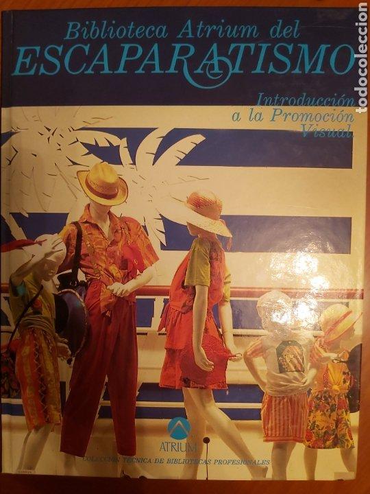 Libros de segunda mano: ENCICLOPEDIA ATRIUM DEL ESCAPARATISMO. 3 TOMOS y 1 libro COMERCIOS ESPECIALIZADOS DE REGALO. ED.1990 - Foto 15 - 180282713