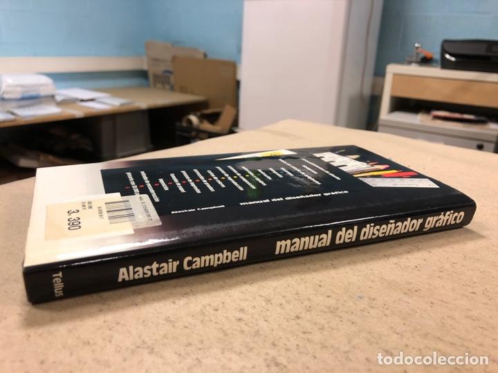 Libros de segunda mano: MANUAL DEL DISEÑADOR GRÁFICO. ALASTAIR CAMPBELL. EDITA: TELLUS 1989. ILUSTRADO - Foto 10 - 180429263