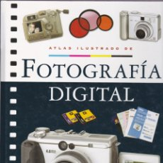 Libros de segunda mano: ATLAS ILUSTRADO DE FOTOGRAFÍA DIGITAL. Lote 181197532