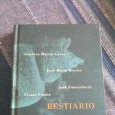 Libros de segunda mano: BESTIARIO, JOAN FONTCUBERTA Y OTROS. Lote 181315552
