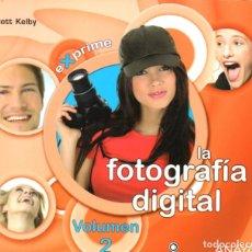 Libros de segunda mano: SCOTT KELBY . EXPRIME LA FOTOGRAFÍA DIGITAL VOLUMEN 2 (ANAYA, 2009). Lote 182054032