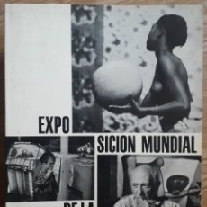 Libros de segunda mano: KARL PAWEK (ED.) . EXPOSICIÓN MUNDIAL DE LA FOTOGRAFÍA ¿QUÉ ES EL HOMBRE?. Lote 182380182