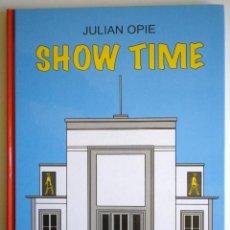 Libros de segunda mano: SHOW TIME. JULIAN OPIE. MÁLAGA. Lote 182421611