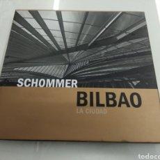 Libros de segunda mano: SCHOMMER BILBAO LA CIUDAD FUNDACIÓN BBK ALBERTO FOTOGRAFIA PAÍS VASCO. Lote 182949810