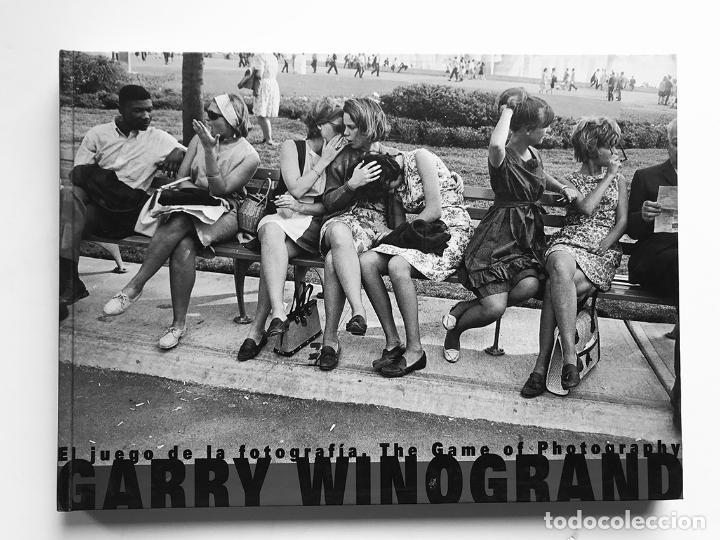 EL JUEGO DE LA FOTOGRAFÍA. THE GAME OF PHOTOGRAPHY. GARRY WINOGRAND. NUEVO (Libros de Segunda Mano - Bellas artes, ocio y coleccionismo - Diseño y Fotografía)