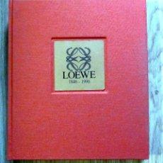 Libros de segunda mano: LOEWE MODA DISEÑO 150 AÑOS DE HISTORIA 1846 - 1996. Lote 210708805