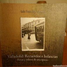 Libros de segunda mano: VALLADOLID, RECUERDOS E INFANCIAS, DESCATALOGADO, PERFECTO, ORIGINAL. Lote 183603277
