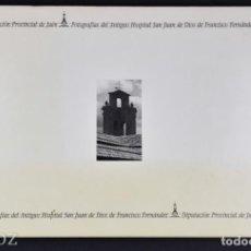 Libros de segunda mano: FOTOGRAFÍAS DEL ANTIGUO HOSPITALSAN JUAN DE DIOS(JAÉN) FRANCISCO FERNÁNDEZ. Lote 183695068