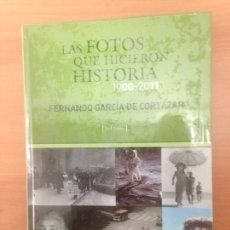 Libros de segunda mano: LAS FOTOS QUE HICIERON HISTORIA. Lote 184029901