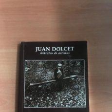 Libros de segunda mano: JUAN DOLCET RETRATOS DE ARTISTAS. Lote 184274835
