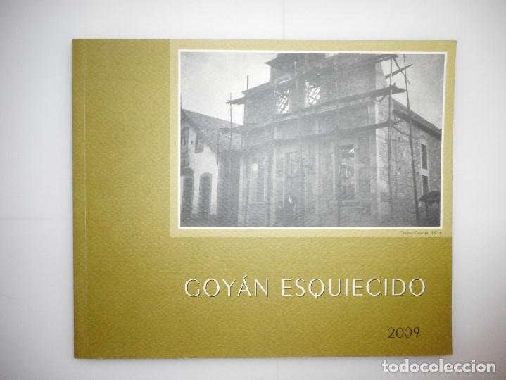 Libros de segunda mano: JOSÉ MANUEL VILLA TRONCOSO, Mª JOSÉ TRONCOSO VICENTE Goyán esquiecido Y97220 - Foto 2 - 184337881