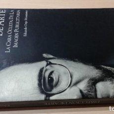 Libros de segunda mano: DIRECCION DE ARTE - LA CARA OCULTA DE LA IMAGEN PUBLICITARIA - EDUARDO OEJO MONTANO / LL302. Lote 288710963