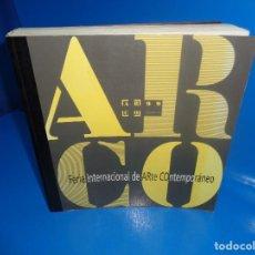 Libros de segunda mano: LIBRO COLECCIONISMO ARCO 99. FRANCIA. FERIA INTERNACIONAL DE ARTE CONTEMPORÁNEO . Lote 184458802