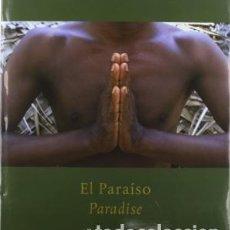 Libros de segunda mano: EL PARAÍSO : PARADISE ALBERTO SCHOMMER NUEVO. Lote 184920965