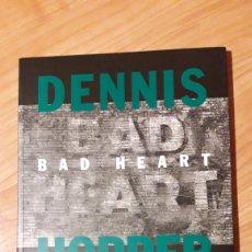 Libros de segunda mano: DENNIS HOPPER. BAD HEART. FOTOGRAFIES I PINTURES 1961-1993.. Lote 186419723