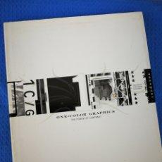 Libros de segunda mano: ONE-COLOR GRAPHICS, THE POWER OF CONTRAST- GRAPHIC DESIGN, 2002.. Lote 187414708