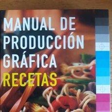 Libros de segunda mano: MANUAL DE PRODUCCIÓN GRÁFICA RECETAS / KAJ JOHANSSON, PETER LUNDBERG Y ROBERT RYBERG / EDITORIAL GUS. Lote 187444065