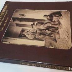 Libros de segunda mano: 1989 -PUBLIO LÓPEZ MONDÉJAR - LAS FUENTES DE LA MEMORIA. FOTOGRAFÍA Y SOCIEDAD EN LA ESPAÑA DEL XIX. Lote 188006706