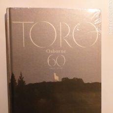 Libros de segunda mano: TORO OSBORNE 60 AÑOS YEARS . AÑO 2017 . . . . DISEÑO DECORACIÓN. Lote 188502181