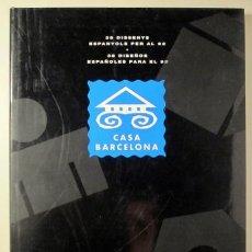 Libros de segunda mano: 38 DISSENYS ESPANYOLS PER AL 92 - BARCELONA 1991 - IL·LUSTRAT. Lote 188658922